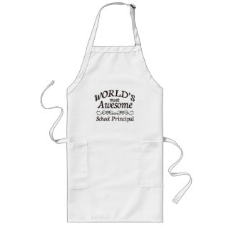 World's Most Awesome School Principal Long Apron