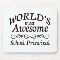 World's Most Awesome School Principal Mouse Pad