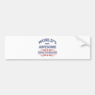 World's Most Awesome School Psychologist Bumper Sticker