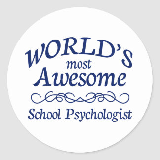 World's Most Awesome School Psychologist Classic Round Sticker
