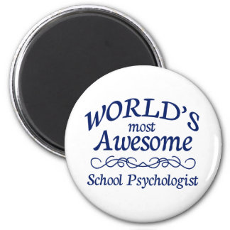 World's Most Awesome School Psychologist Magnet