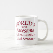 World's Most Awesome School Secretary Coffee Mug