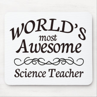 World's Most Awesome Science Teacher Mouse Pad