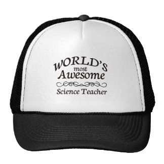 World's Most Awesome Science Teacher Trucker Hat