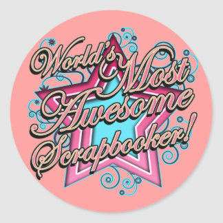 Worlds Most Awesome Scrapbooker Classic Round Sticker