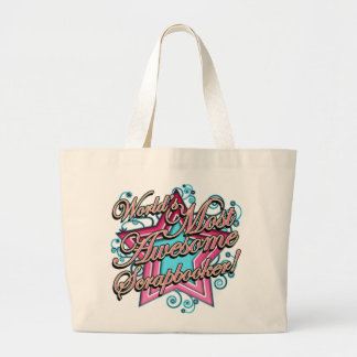 Worlds Most Awesome Scrapbooker Large Tote Bag