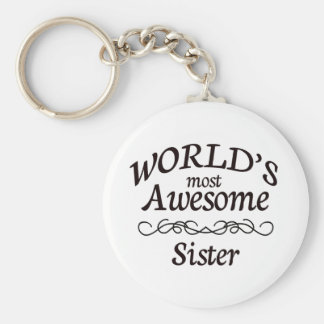 World's Most Awesome Sister Basic Round Button Keychain