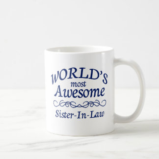 World's Most Awesome Sister-In-Law Coffee Mug