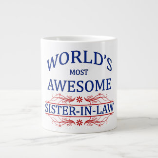 World's Most Awesome Sister-In-Law Giant Coffee Mug