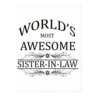 World's Most Awesome Sister-In-Law Postcard