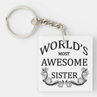 World's Most Awesome Sister Keychain