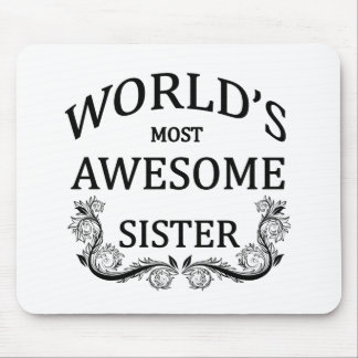 World's Most Awesome Sister Mouse Pad