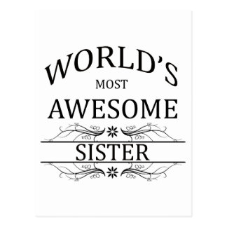 World's Most Awesome Sister Postcard