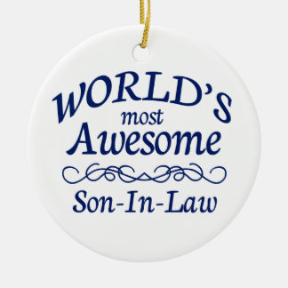 World's Most Awesome Son-In-Law Ceramic Ornament