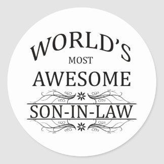 World's Most Awesome Son-in-Law Classic Round Sticker