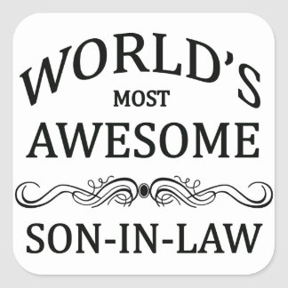 World's Most Awesome Son-In-Law Square Sticker