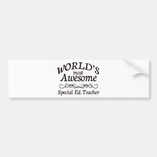 World's Most Awesome Special Ed. Teacher Bumper Sticker