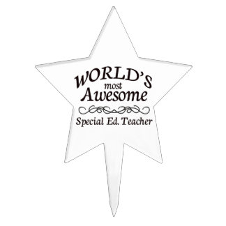 World's Most Awesome Special Ed. Teacher Star Cake Toppers