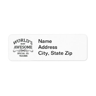 World's Most Awesome Special Ed. Teacher Return Address Label