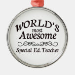 World's Most Awesome Special Ed. Teacher Round Metal Christmas Ornament