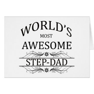 World's Most Awesome Step-Dad Card