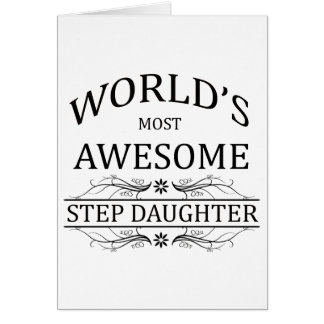 World's Most Awesome Step Daughter Card