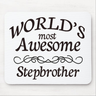 World's Most Awesome Stepbrother Mouse Pad