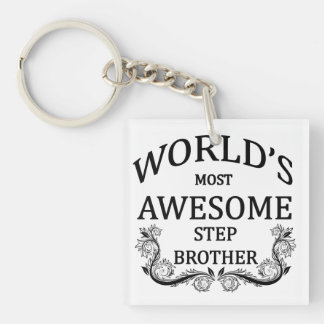 World's Most Awesome Stepbrother Single-Sided Square Acrylic Keychain