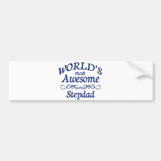 World's Most Awesome Stepdad Bumper Sticker