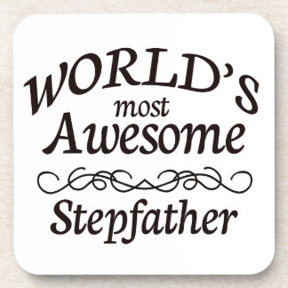 World's Most Awesome Stepfather Coaster
