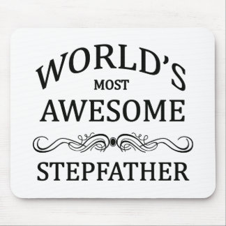 World's Most Awesome Stepfather Mouse Pad