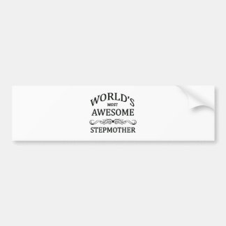 World's Most Awesome Stepmother Car Bumper Sticker