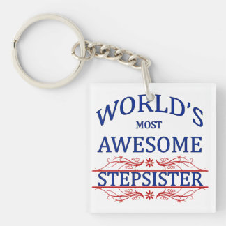 World's Most Awesome Stepsister Keychain