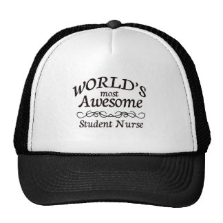 World's Most Awesome Student Nurse Trucker Hat