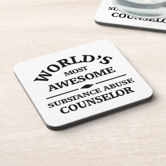 World's most awesome Substance Abuse Counselor Beverage Coaster