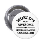World's most awesome Substance Abuse Counselor Buttons