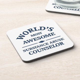 World's most awesome substance abuse counselor drink coaster