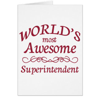 World's Most Awesome Superintendent Greeting Card