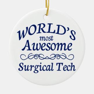 World's Most Awesome Surgical Tech Double-Sided Ceramic Round Christmas Ornament