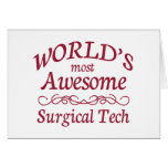 World's Most Awesome Surgical Tech Greeting Cards