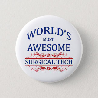 World's Most Awesome Surgical Tech Pinback Button