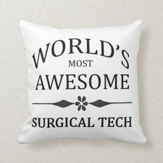World's Most Awesome Surgical Tech Throw Pillow