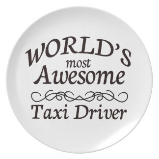 World's Most Awesome Taxi Driver Melamine Plate