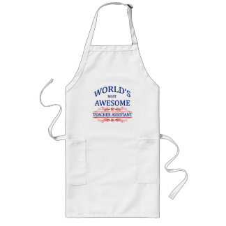 World's Most Awesome Teacher Assistant Long Apron