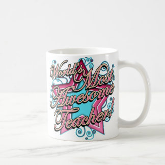 Worlds Most Awesome Teacher Classic White Coffee Mug