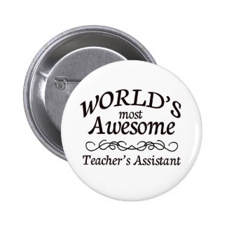 World's Most Awesome Teacher's Assistant Button