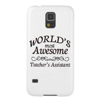 World's Most Awesome Teacher's Assistant Galaxy S5 Case