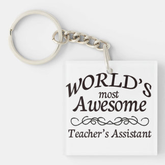World's Most Awesome Teacher's Assistant Keychain