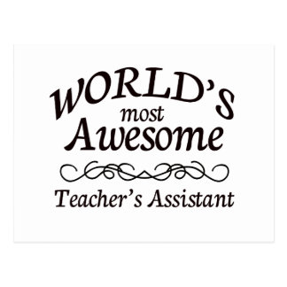 World's Most Awesome Teacher's Assistant Postcard