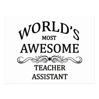World's Most Awesome Teachers Assistant Postcard